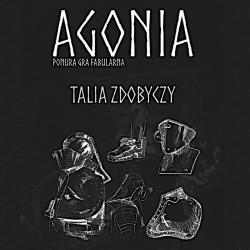 Talie Zdobyczy - Agonia